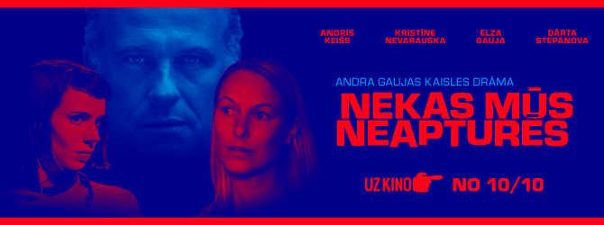"""Latvijas kino filma """"Nekas mūs neapturēs"""" 16+"""