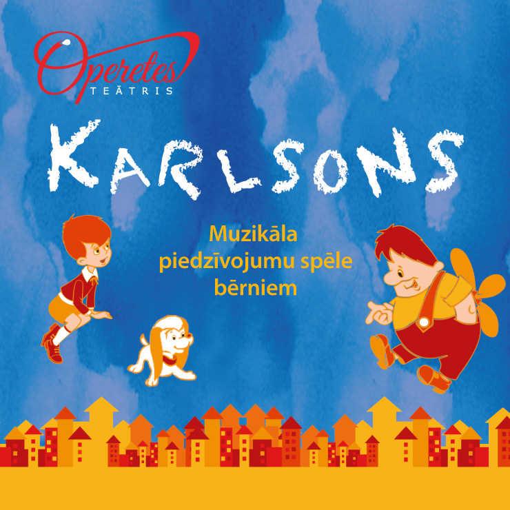 KARLSONS, muzikāla piedzīvojumu spēle bērniem