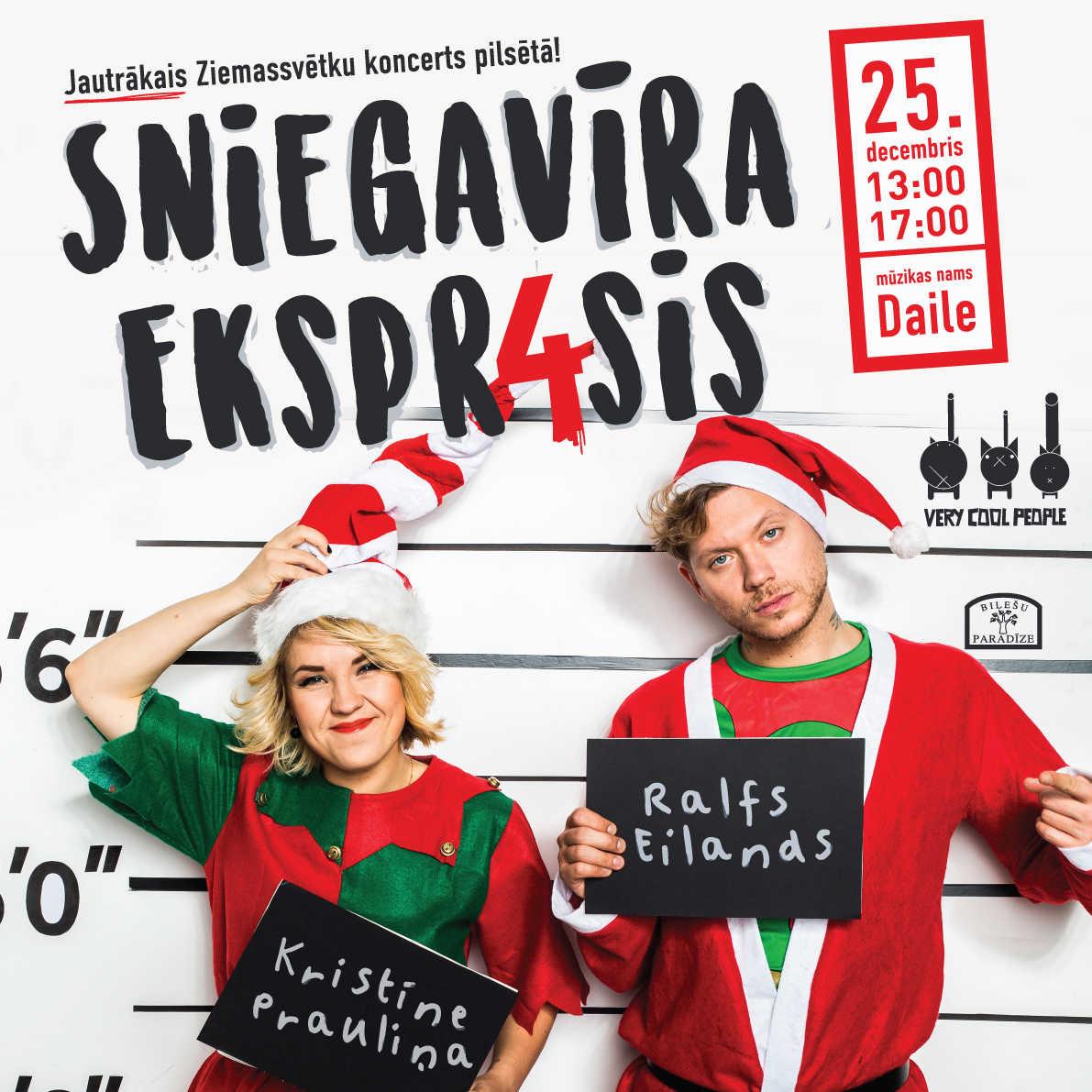 SNIEGAVĪRA EKSPRESIS / Ralfs Eilands,Kristīne Prauliņa & Very Cool People/