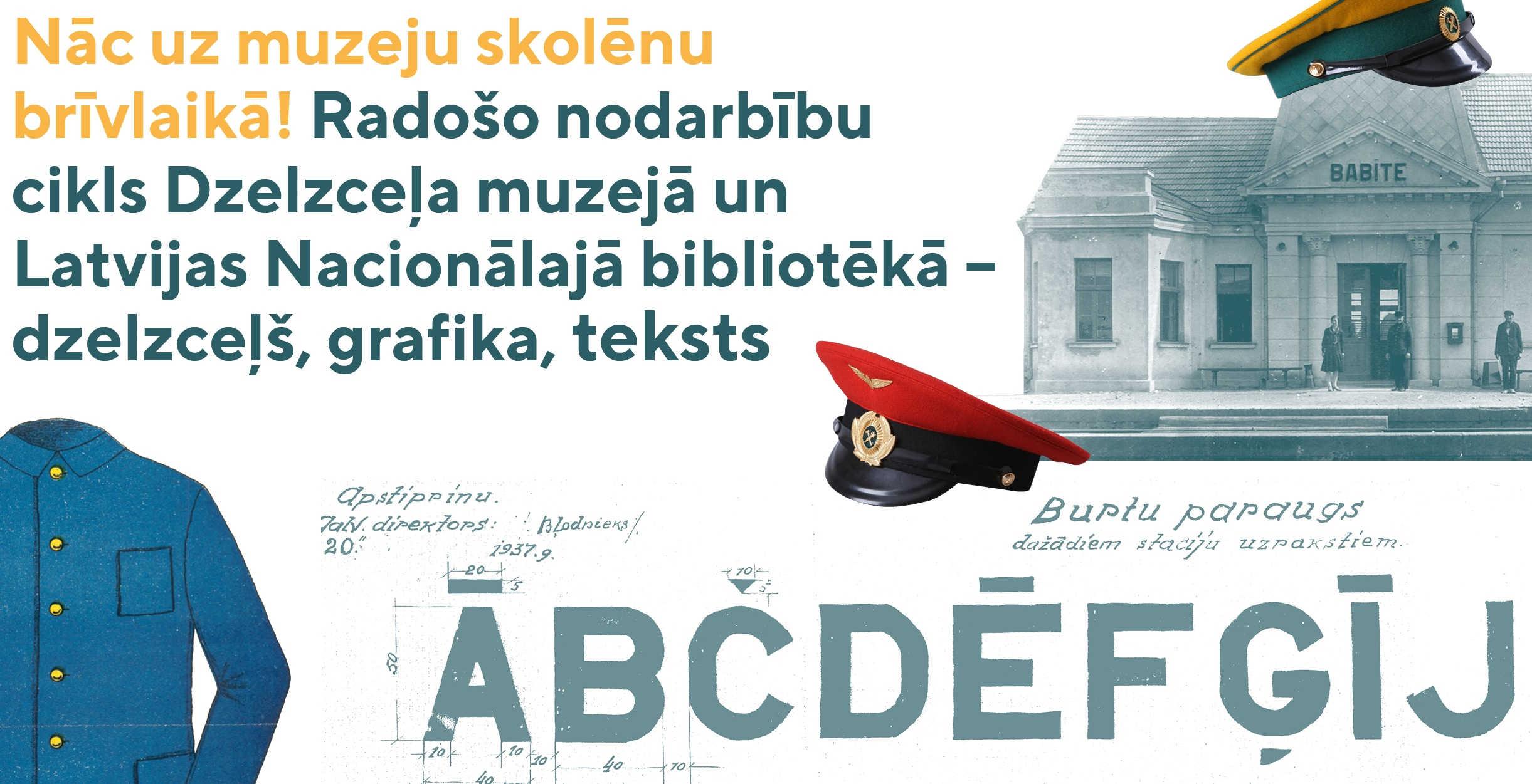 Radošo nodarbību cikls Dzelzceļa muzejā un Latvijas Nacionālajā bibliotēkā